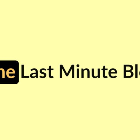 The Last Minute Blog